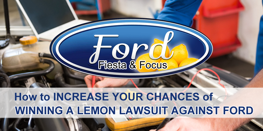 win lemon law Ford Fiesta Focus