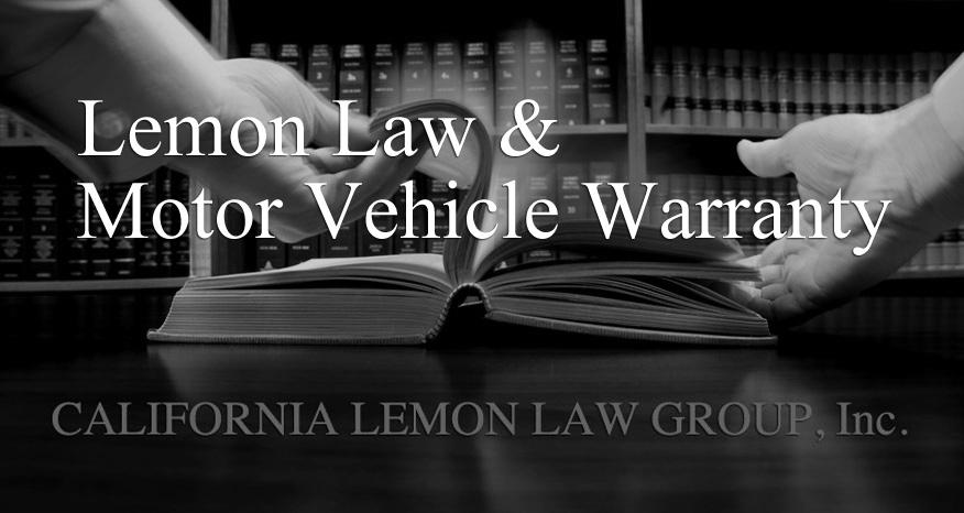 california lemon law, vehicle warranty, auto manufacture warranty