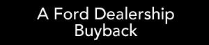 Ford dealer auto buyback, Fiesta, Focus shortage