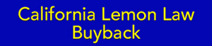 California Lemon Law auto buyback