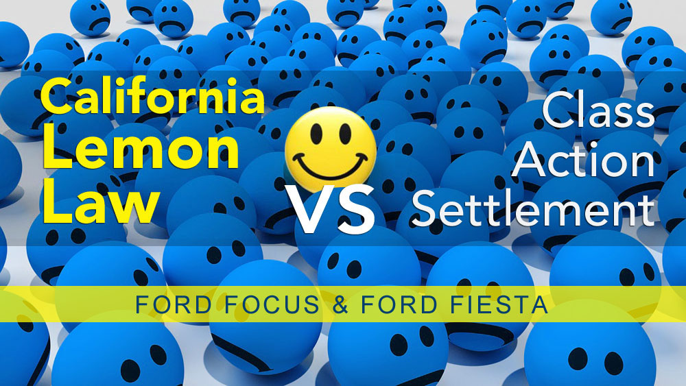 Ford Fiesta And Ford Focus Class Action Settlement Reached Now