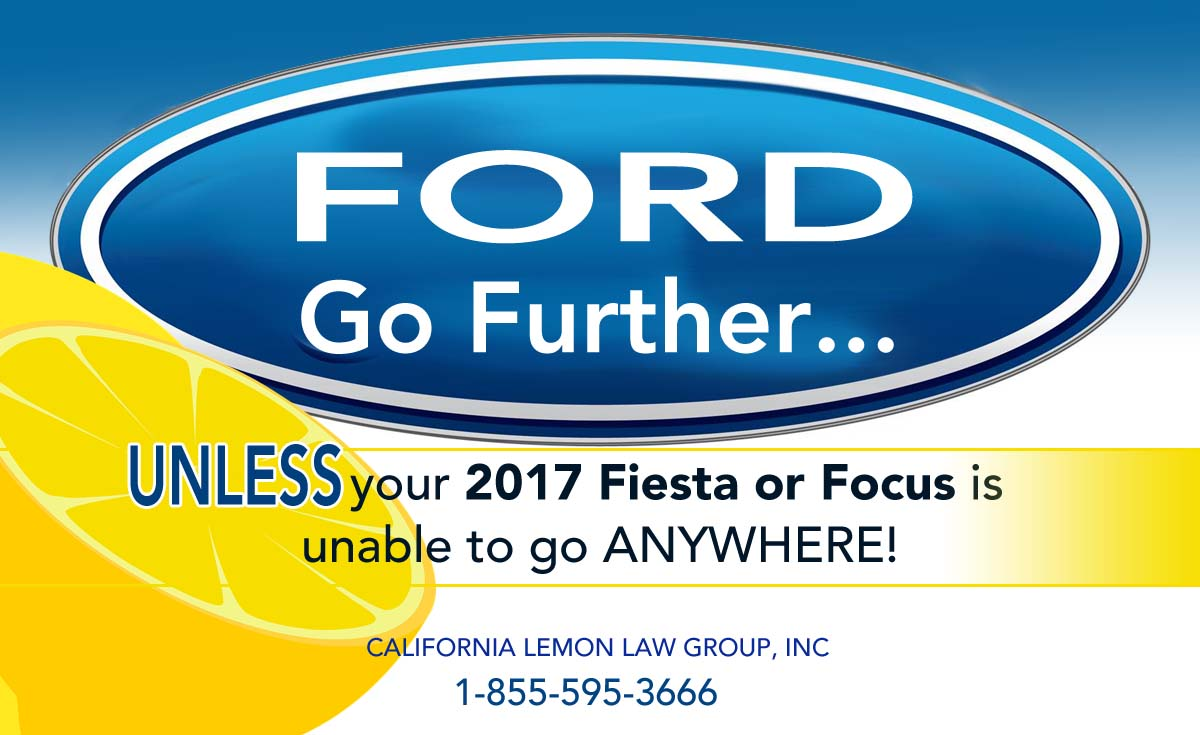 2017 Ford Focus, Fiesta, California Lemon Law
