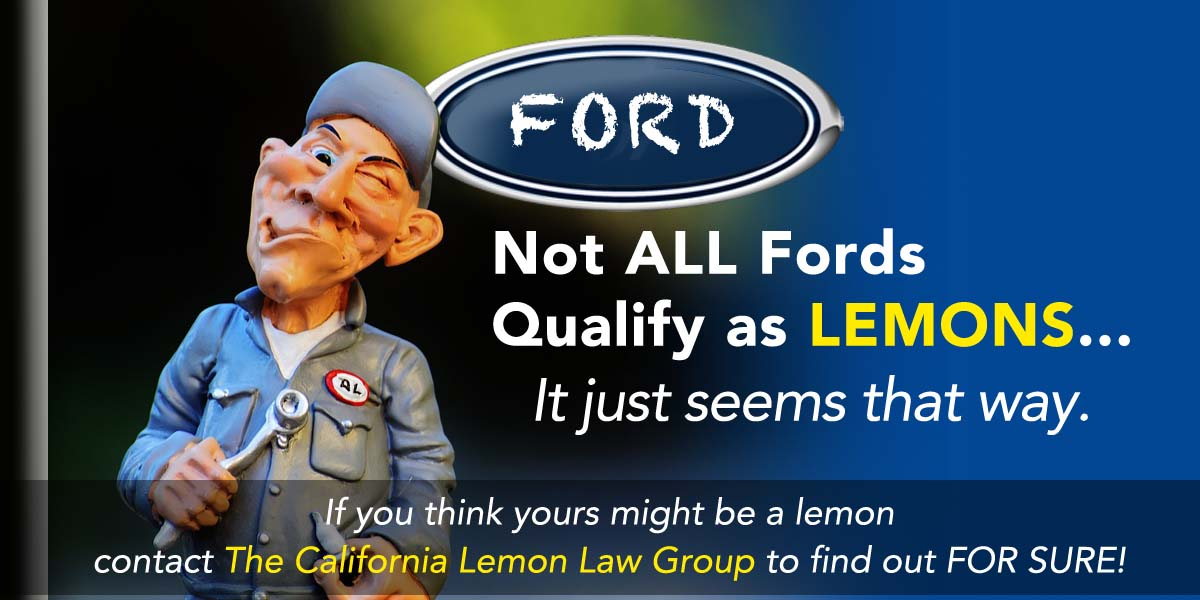 California Lemon Law Experts, Ford cars, trucks, lemon law cases