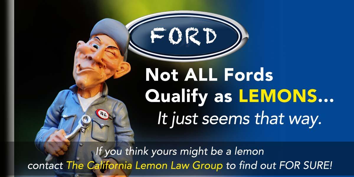 California Lemon Law Experts, Ford cars, trucks, lemon law cases