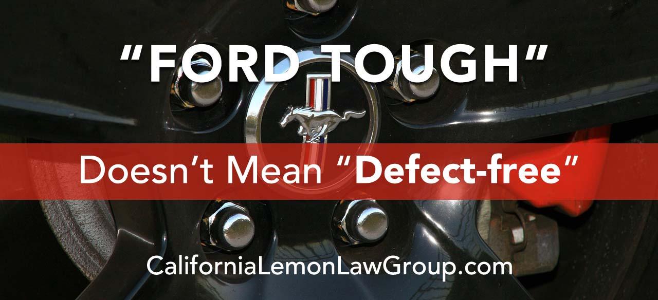 California Lemon Law, Ford Mustang, Ford F-150