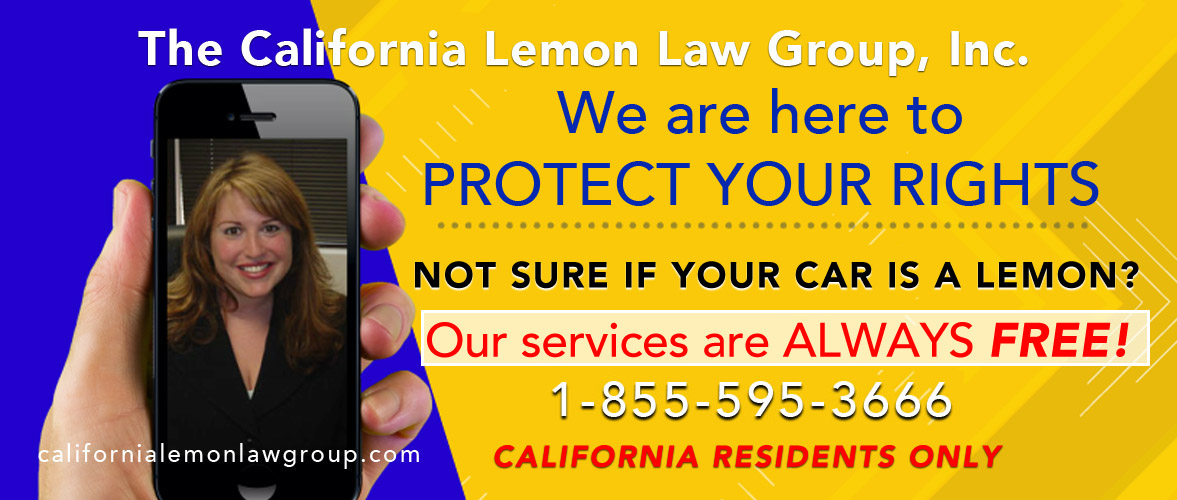 Ca Lemon Law Attorneys Hire The Best Lemon Lawyers In California >> We Are The Lemon Law Experts California Lemon Law Group