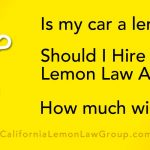California Lemon Law experts, cost to hire lemon law attorney