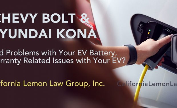 Chevy Bolt, Hyundai Kona Battery Fires & CA Lemon Law